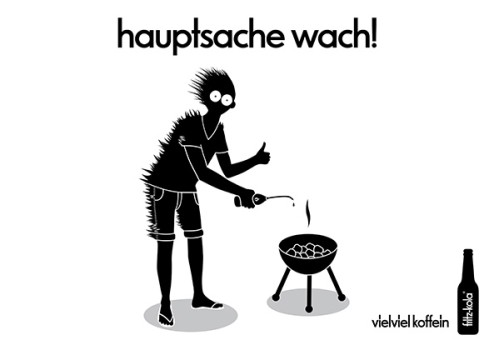 fritz-kola – hauptsache wach [fritz-kola: awake, that's the main thing]